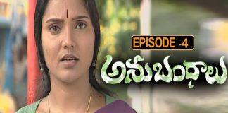 Anubhandhalu Telugu TV Serial Episode # 4