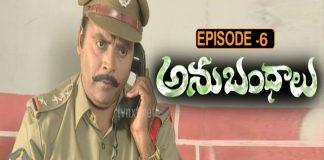 Anubhandhalu episode 6