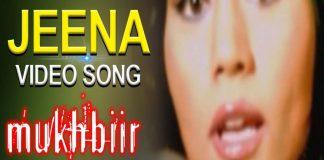 Jeena Hai Jeena Hindi Video Song