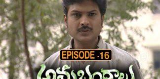 Anubhandhalu Telugu TV Serial Episode16