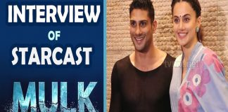 Exclusive Interview with MULK Movie Starcast Taapsee Pannu Anubhav Sinha TVNXT BOLLYWOOD