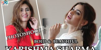 PHOTOSHOOT OF BOLD & BEAUTIFUL KARISHMA SHARMA