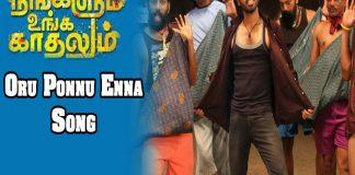 Pongadi Neengalum Unga Kaadhalum Movie Oru Ponnu Enna Song