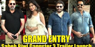 Trailer launch Saheb Biwi Gangster Return Celebs entry shot