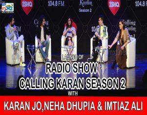 Launch Of Calling Karan Season 2 With Karan Johar, Neha Dhupia & Imtiaz Part-3 TVNXT BOLLYWOOD