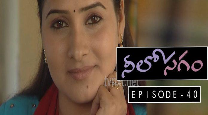 Neelosagam Telugu TV Serial Episode 40 copy