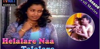 Helalare Naa Thalalare Kannada Full Length Movie
